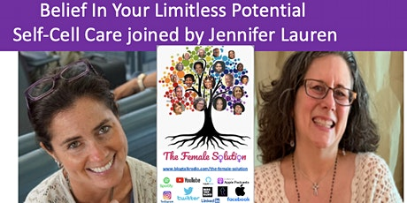 Belief In Your Limitless Potential Self-Cell Care joined by Jennifer Lauren tickets