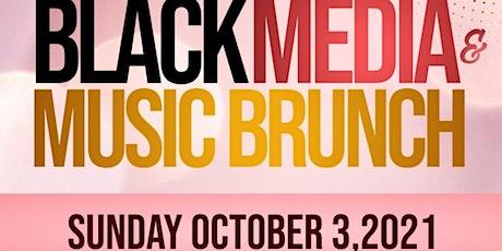 Black Media & Music  Brunch tickets