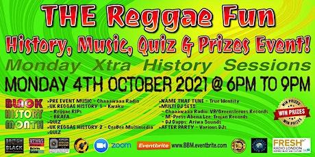 THE Reggae Fun, History, Music, Quiz & Prizes Event! tickets