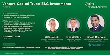Venture Capital Trust/ ESG Investments tickets