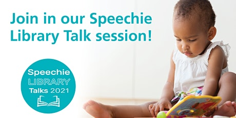 Speechie Library Talk (Birth to Three Years) tickets