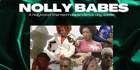 """""""Nolly Babes"""" - A Nollywood Themed Independence Day Soirée tickets"""