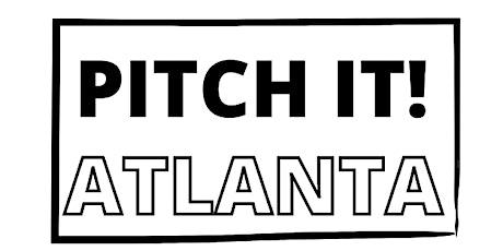 Pitch It! Atlanta Pitchfest tickets