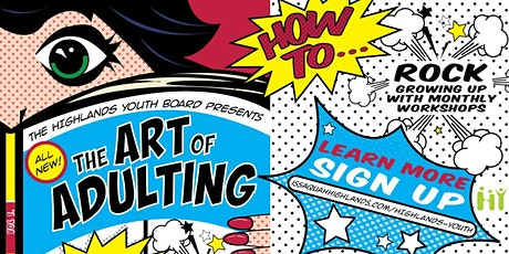 Art of Adulting - How to Cook with More than a Microwave (Session 2) tickets