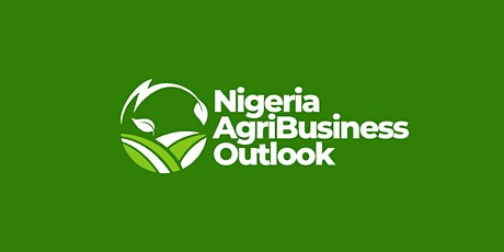 NIGERIA AGRIBUSINESS OUTLOOK 2021 tickets