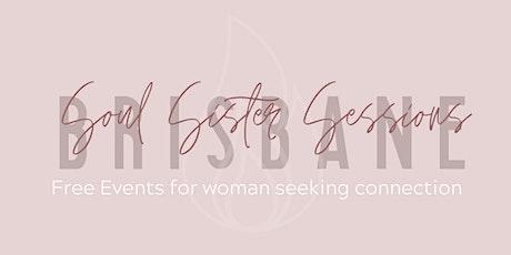 Soul Sister Sessions - Brisbane - W/ Special Guest - Natasha Skye tickets