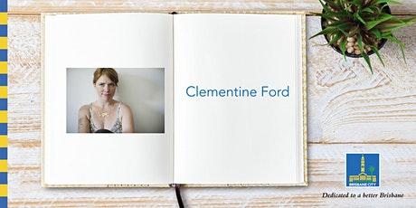 Meet Clementine Ford - Brisbane Square Library tickets
