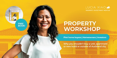 Property Workshop: How to buy or invest in Auckland -  October 2021 tickets