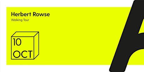 Herbert Rowse Walking Tour tickets