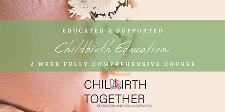 Educated and Supported Childbirth Education tickets