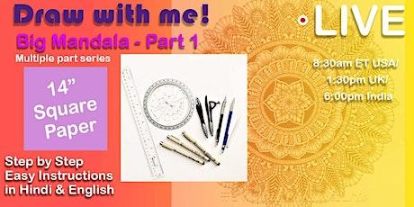 Big Mandala Series - Part 1  - With Hindi & English Instructions - LIVE tickets