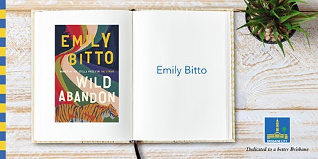 Meet Emily Bitto - Brisbane Square Library tickets