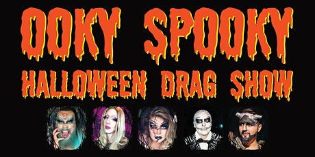 Ooky Spooky Halloween Drag Show tickets