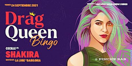 Drag Queen Bingo, Shakira boletos