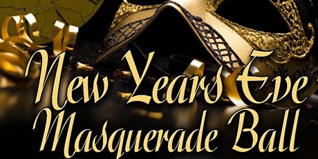 2021 The LAST DANCE NEW YEAR EVE MASQUERADE BALL tickets