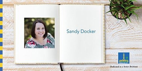 Meet Sandie Docker in conversation with Frances Whiting - Carindale Library tickets