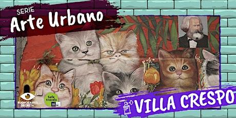 Visita Guiada - Arte Urbano Villa Crespo - Sábado 25/9 15 hs entradas