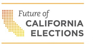 Future of California Elections Fall Forum