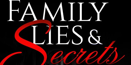 """Family Lies And Secrets """"The Monica Pearson Story"""" tickets"""