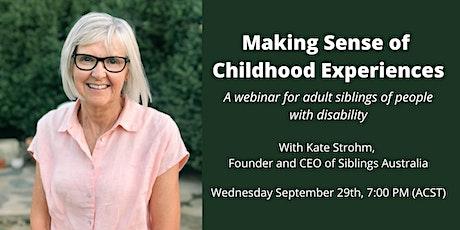 Making Sense of Childhood Experiences - Webinar tickets