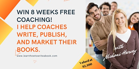 8 FREE WEEKS of Writing and Marketing Coaching tickets