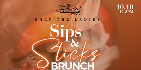 Only The Ladies-Sips and Sticks Brunch tickets