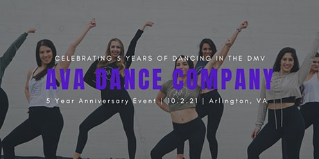 AVA Dance Company's 5 Year Anniversary Event tickets
