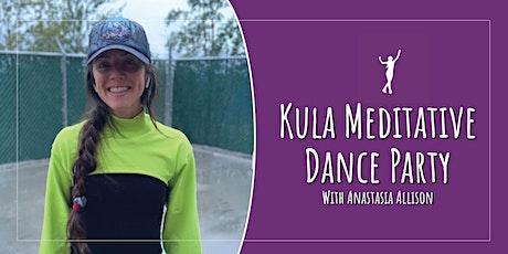 Kula's Week Long Meditative Dance Party tickets