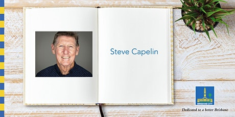 Meet Steve Capelin - Brisbane Square Library tickets