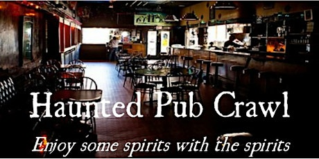 The Haunted Pub Crawl of Crown Point October 16th! tickets