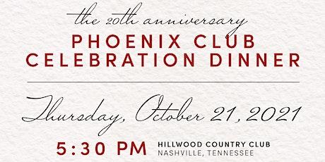 The Phoenix Club of Nashville Celebration Dinner tickets