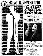 Chico Comedy Competition Round 2 Featuring Wendy Lewis tickets