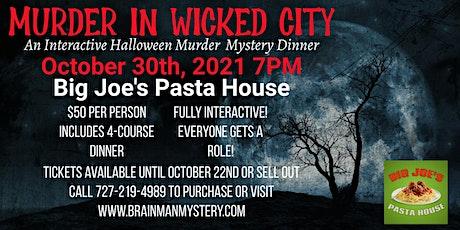 Murder in Wicked City-An Interactive Murder Mystery Dinner tickets