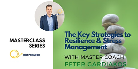 Masterclass Series | The Key Strategies to Resilience & Stress Management tickets
