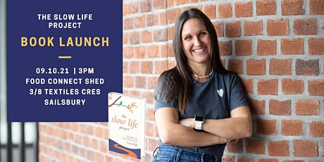 The Slow Life Project - Book Launch tickets