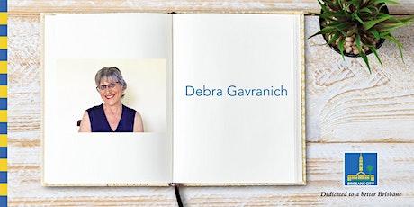 Meet Debra Gavranich - Bulimba Library tickets