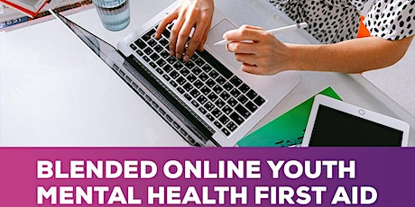 Blended  Youth Mental Health First Aid (Online) for Parents tickets