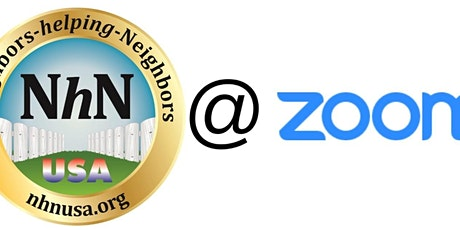 Neighbors-helping-Neighbors on Zoom  meeting Thursdays at 7pm Eastern Time tickets