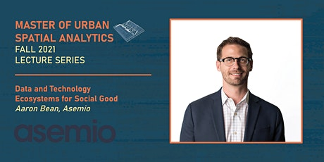 Data and Technology Ecosystems for Social Good | Aaron Bean, Asemio tickets