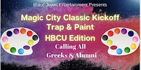 Magic City Classic Kickoff Trap & Paint tickets