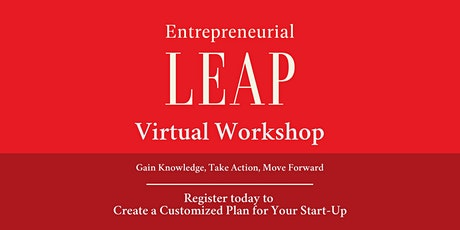 Entrepreneurial Leap - Virtual Workshop - 2nd Session tickets