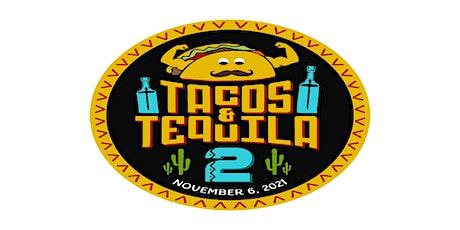 Tacos & Tequila Throwdown 2 tickets