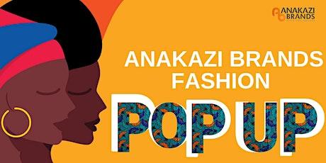 Anakazi Brands Fashion Pop Up tickets
