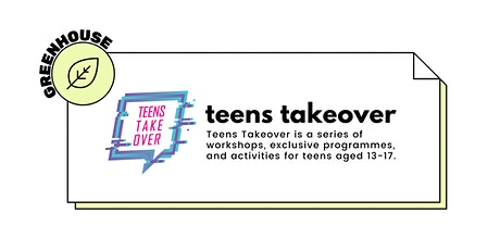 CCKPL: Teens Takeover Workshops – D.I.Y. Fabric Cup Holder | GREENHOUSE tickets