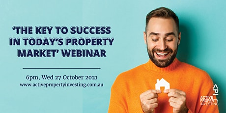 'The key to success in today's property market' Webinar tickets