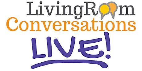Living Room Conversations LIVE Premiere: Communitarianism & Conservatism tickets