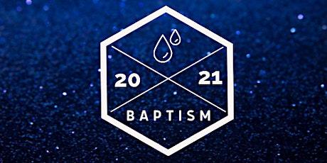 BAPTISM SERVICE @ 6pm tickets