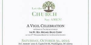 A VIGIL CELEBRATION in Honor of The Rt. Rev. Michael...