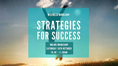 Online workshop: Strategies for Success tickets