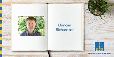 Meet Duncan Richardson - Corinda Library tickets